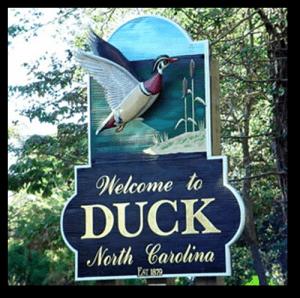 welcome to duck North Carolina